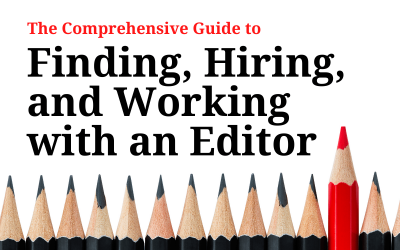 Read This Before You Hire an Editor (Including Me)